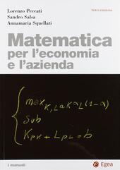 Matematica per l'economia e l'azienda. Con CD-ROM