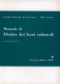 Manuale di diritto dei beni culturali: libro