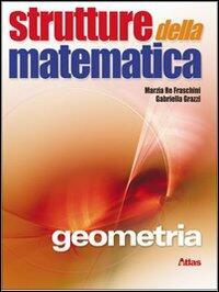 Strutture della matematica - Geometria