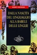 Dalla nascita del linguaggio alla babele