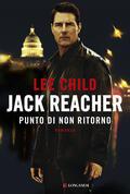 Jack Reacher. Punto di non ritorno