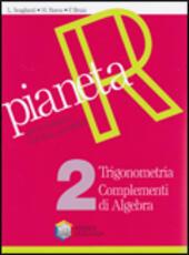 Pianeta R. Per le Scuole superiori vol.2