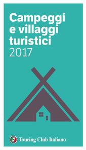 Campeggi e villaggi turistici 2017