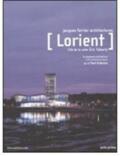 Lorient. Cité de la voile Eric Ta