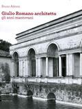 Giulio Romano architetto. Gli anni manto