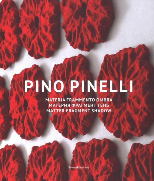 Pino pinelli materia frammento ombra catalogo della for Ombra in inglese