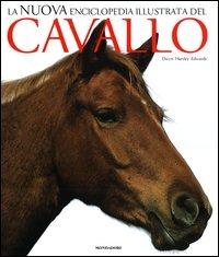 La nuova enciclopedia illustrata del cavallo: libro