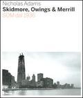 Skidmore, Owings & Merill. SOM dal 1