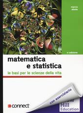 Matematica e statistica. Le basi per le scienze della vita + connect (bundle). Con Contenuto digitale per download e accesso on line