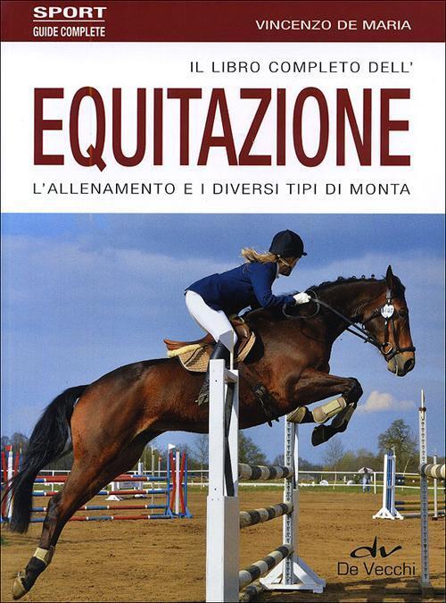Il libro completo dell 39 equitazione l 39 allenamento e i - I diversi tipi di carta ...