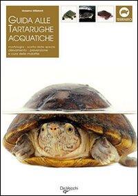Guida alle tartarughe acquatiche massimo millefanti for Tartarughe acquatiche vendita
