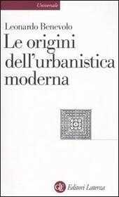 Le origini dell'urbanistica moderna