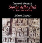 Storia della città. Vol. 1: La città antica.