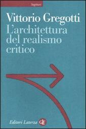 L' architettura del realismo critico