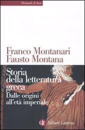 Storia della letteratura greca. Dalle origini all'età imperiale