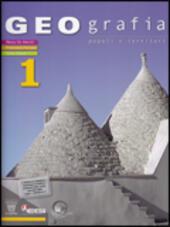 Geografia. Vol. 1: Atlante-L'Italia delle regioni-Quaderno verde-La tua regione.