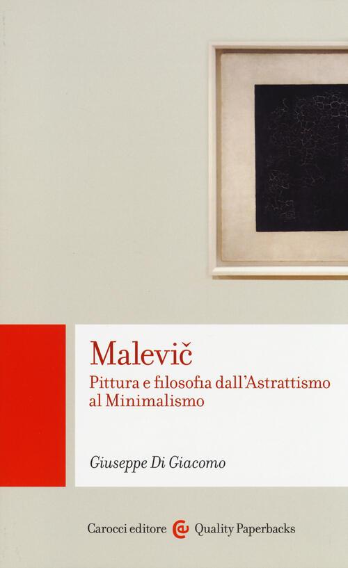 Malevic pittura e filosofia dall 39 astrattismo al for Minimalismo libro