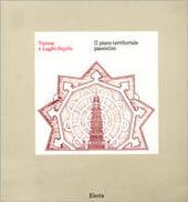 Varese e Laghi - Seprio. Il piano territoriale paesistico
