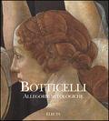 Botticelli. Allegorie mitologiche