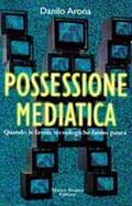 Possessione mediatica