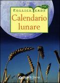 Calendario lunare di tutti i lavori agri