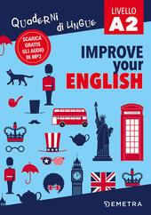 Improve your english A2. Con Contenuto digitale per download