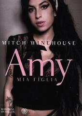 Amy, mia figlia