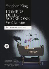 Verrà la notte. L'ombra dello scorpione. Vol. 6