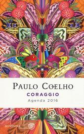 Coraggio. Agenda 2016