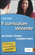 curriculum vincente. Per trovare, ritrov