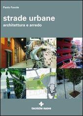 Strade urbane. Architettura e arredo