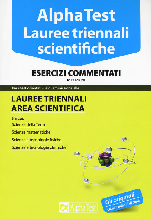 Alpha test lauree triennali scientifiche esercizi for Test scienze politiche