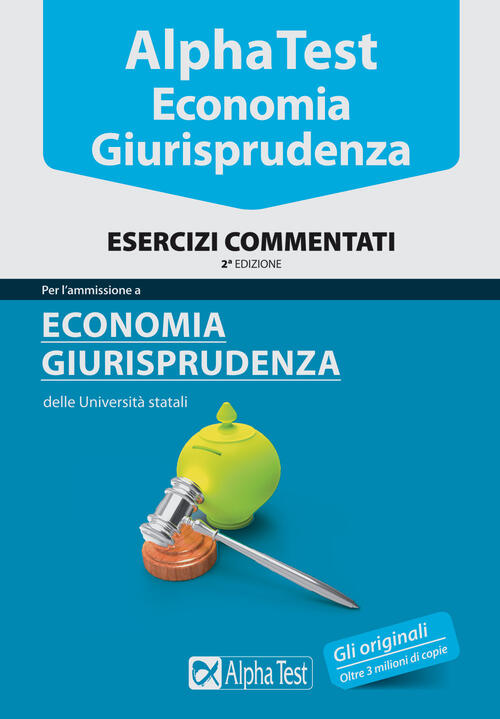 Alpha test economia esercizi commentati libro for Test scienze politiche