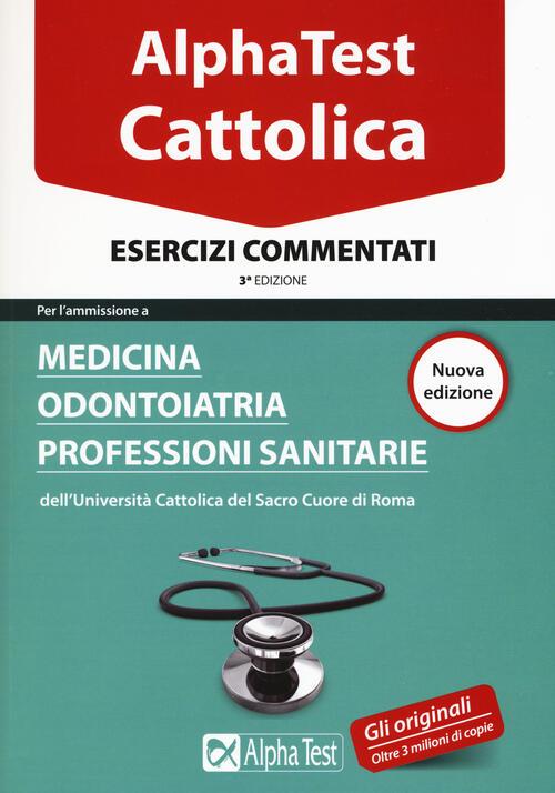 I test per la cattolica medicina odontoiatria for Test scienze politiche