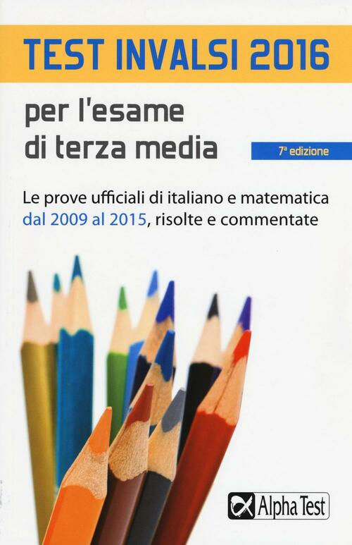 Test invalsi 2016 per l 39 esame di terza media le prove for Test italiano per carta di soggiorno 2016