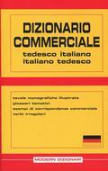Dizionario commerciale. Tedesco-italiano