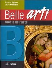 Belle arti. Con espansione online. Vol.2. Storia dell'arte