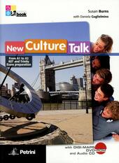 New culture talk. From A1 to A2 ket and trinity exam preparation. With digi-maps. Con espansione online. Con CD Audio formato MP3. Con DVD-ROM
