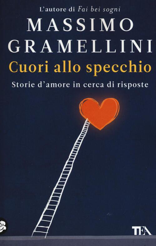 Cuori allo specchio storie d 39 amore in cerca di risposte massimo gramellini libro - Gramellini cuori allo specchio ...