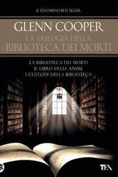 La trilogia della biblioteca dei morti: La biblioteca dei morti-Il libro delle anime. I custodi della biblioteca. Ediz. illustrata