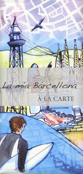 La mia Barcellona. À la carte