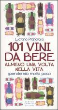 101 vini da bere almeno una volta nella