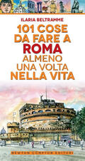 101 cose da fare a Roma almeno una volta