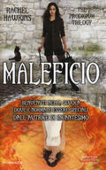 Maleficio. The Prodigium trilogy