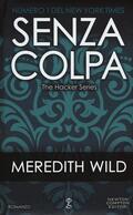 Senza colpa. The hacker series