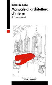 Manuale di architettura d 39 interni salvi riccardo libro for Architettura d interni
