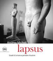 Lapsus. Scatti d'amore e pensieri d'autore. Ediz. italiana e inglese