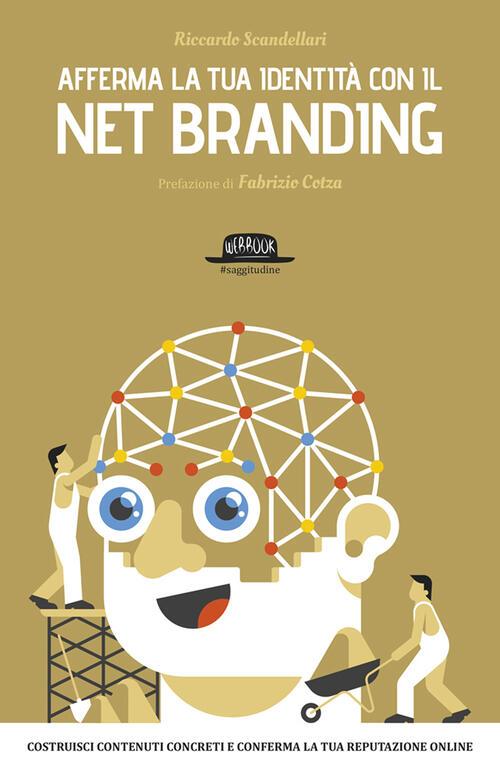 Afferma la tua identit con il net branding costruisci for Costruisci e progetta la tua casa