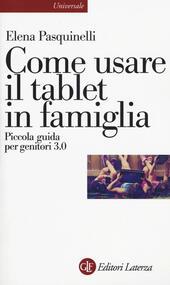 Come usare il tablet in famiglia. Piccola guida per genitori 3.0