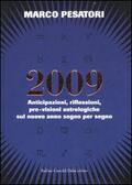 2009. Anticipazioni, riflessioni, pre-vi
